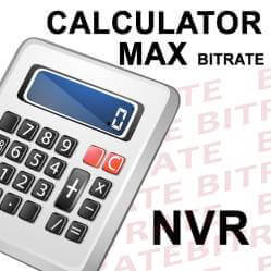 Cum aleg un NVR? Calculator bitrate maxim - latime de banda pentru un NVR